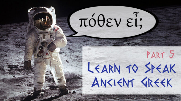"""""""Where are you from?"""" (Spoken Ancient Greek Lesson 5)"""